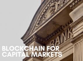 Blockchain for Capital Markets